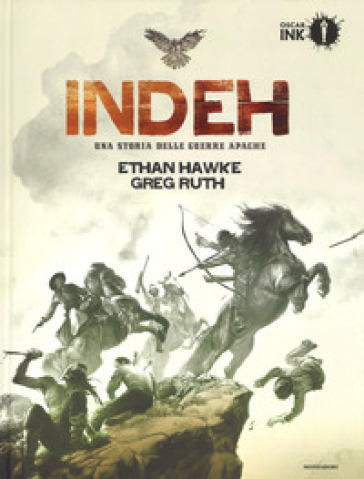Indeh. Una storia delle guerre Apache - Ethan Hawke  