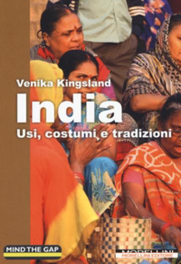 India. Usi, costumi e tradizioni - Venika Kingsland   Rochesterscifianimecon.com