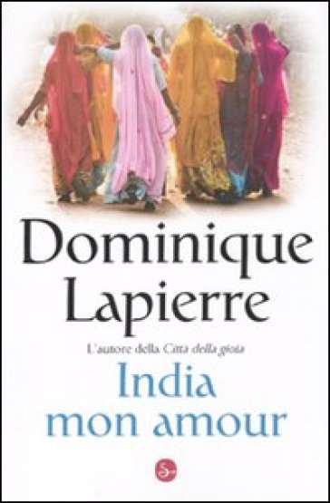India mon amour - Dominique LaPierre | Jonathanterrington.com