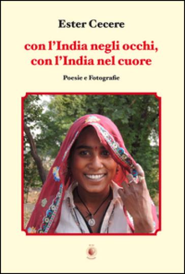 Con l'India negli occhi, con l'India nel cuore - Ester Cecere | Kritjur.org