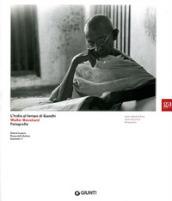 L'India al tempo di Gandhi. Walter Bosshard Fotografie. Ediz. italiana e inglese