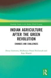 Indian Agriculture after the Green Revolution