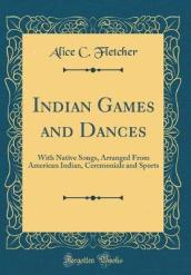 Indian Games and Dances