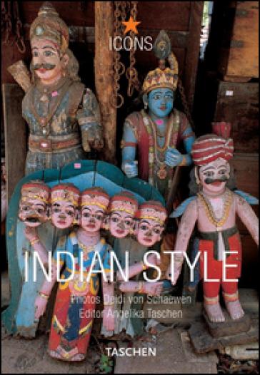 Indian style. Ediz. italiana, spagnola e portoghese - Angelika Taschen |