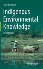 Indigenous Environmental Knowledge