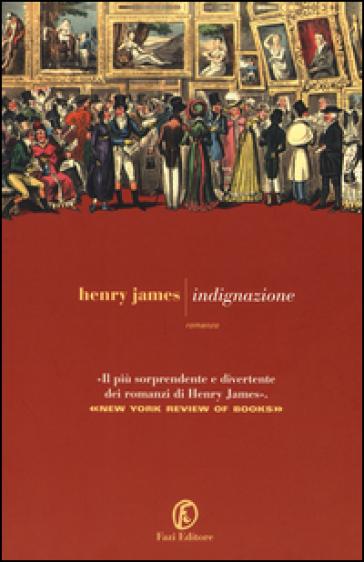 Indignazione - Henry James |