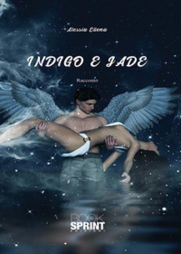 Indigo e Jade