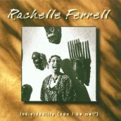 /Individuality-can-i-be-me/Rachelle-Ferrell/ 072434949802