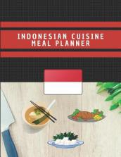 Indonesian Cuisine Meal Planner