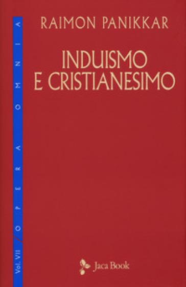 Induismo e cristianesimo - Raimon Panikkar | Thecosgala.com