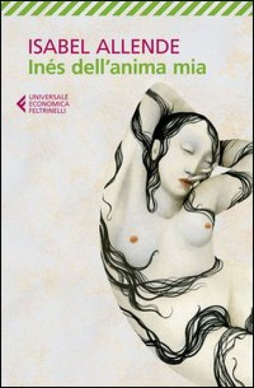 Inés dell'anima mia - Isabel Allende  