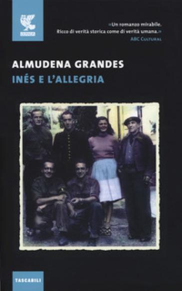 Inés e l'allegria - Almudena Grandes | Rochesterscifianimecon.com