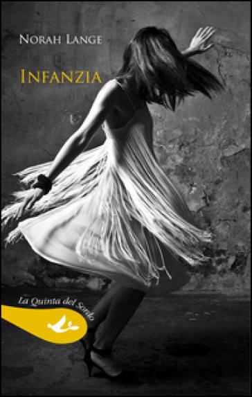 Infanzia - Norah Lange |