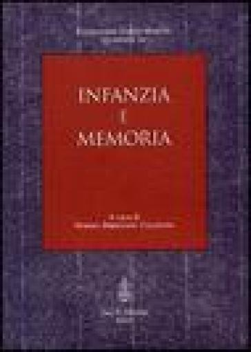Infanzia e memoria - M. Bresciani Califano  