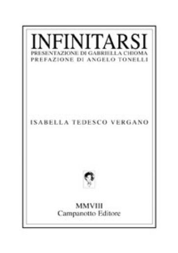 Infinitarsi - Isabella Tedesco Vergano | Kritjur.org