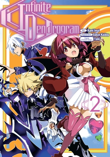 Infinite Dendrogram (Manga Version) Volume 2