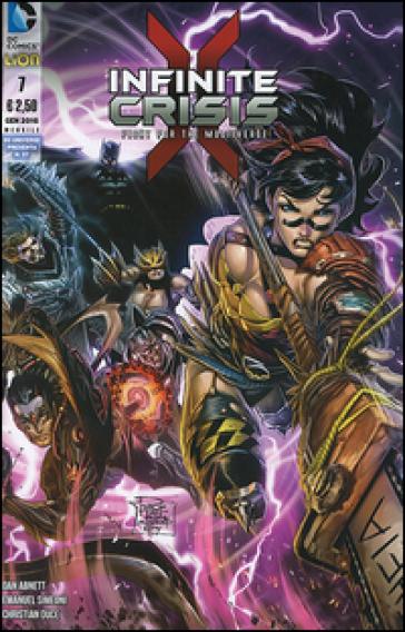 Infinite crisis. Fight for multiverse. 7. - Dan Abnett |