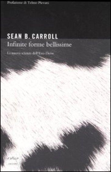 Infinite forme bellissime. La nova scienza dell'Evo-Devo - Sean B. Carroll | Ericsfund.org