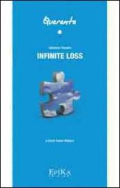 Infinite loss. Dedicato a David Foster Wallace
