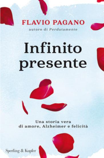 Infinito presente - Flavio Pagano | Thecosgala.com