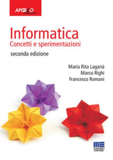 Informatica. Concetti e sperimentazioni - Maria Rita Laganà   Jonathanterrington.com