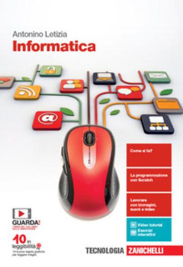 Informatica. Per le Scuole superiori. Con e-book. Con espansione online - Antonino Letizia   Rochesterscifianimecon.com