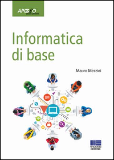 Informatica di base - Mauro Mezzini | Ericsfund.org