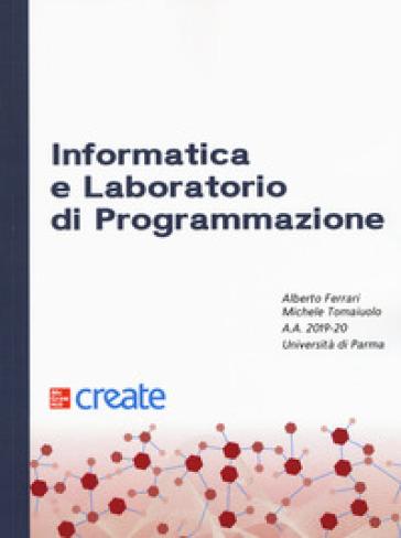 Informatica e laboratorio di programmazione - Alberto Ferrari |
