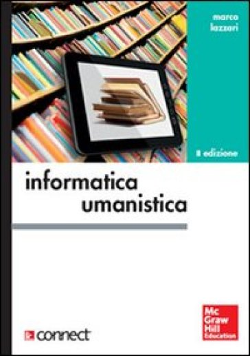 Informatica umanistica - Marco Lazzari |