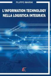 L Information Technology nella Logistica Integrata
