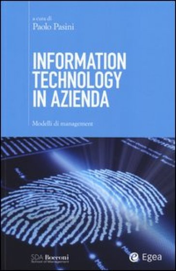 Information technology in azienda. Modelli di management