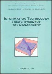 Information technology. I nuovi strumenti del management