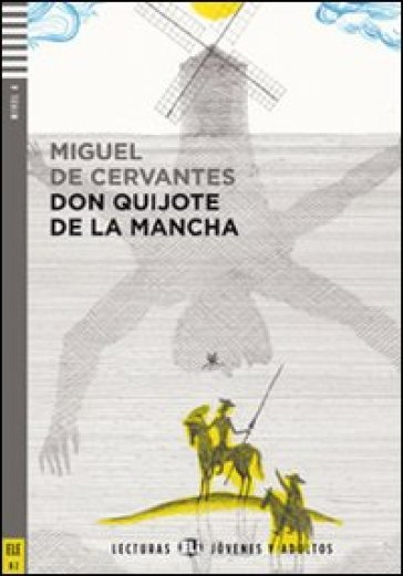 Ingenioso hidalgo don Quixote de la Mancha. Con CD Audio (El)