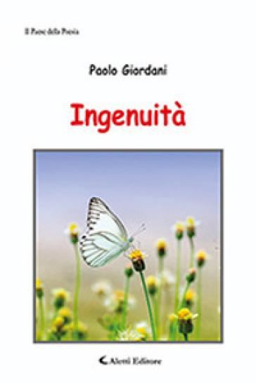 Ingenuità - Paolo Giordani |