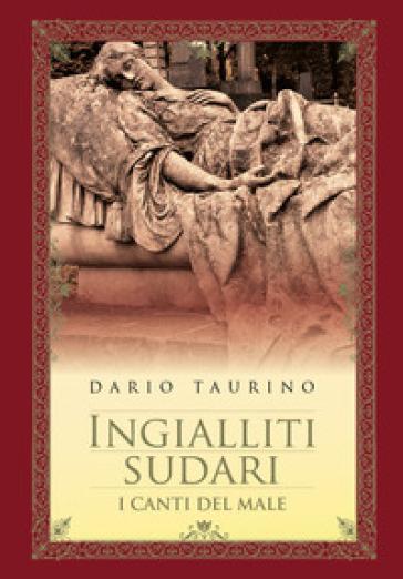 Ingialliti sudari - Dario Taurino | Kritjur.org