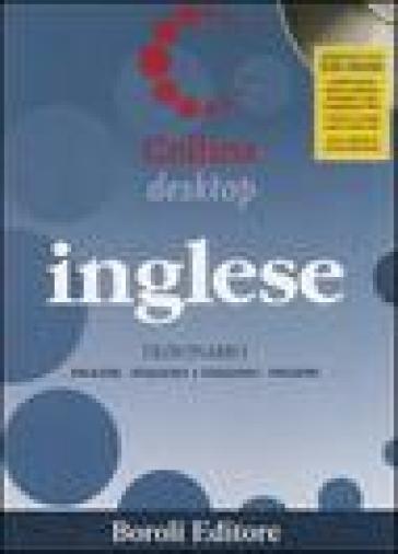 Inglese. Dizionario inglese-italiano, italiano-inglese. Con CD-ROM