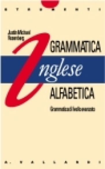 Inglese. Grammmatica alfabetica - Justin Rosenberg | Rochesterscifianimecon.com