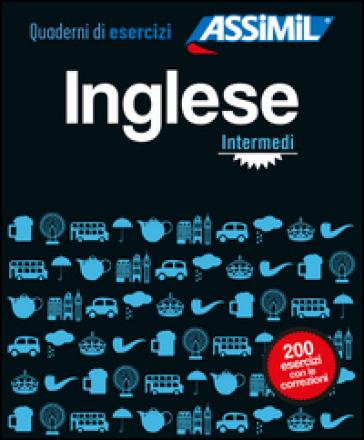 Inglese. Quaderno di esercizi. Intermediario - Hélène Bauchart |