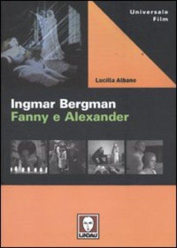 Ingmar Bergman. Fanny e Alexander - Lucilla Albano | Thecosgala.com