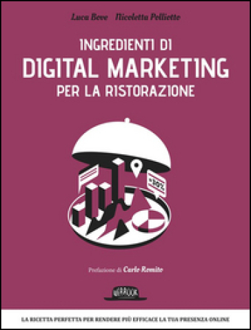Ingredienti di digital marketing per la ristorazione - Luca Bove |