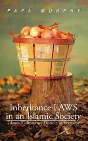 Inheritance Laws in an Islamic Society