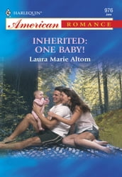 Inherited: One Baby! (Mills & Boon American Romance)