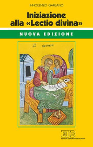 Iniziazione alla «Lectio divina» - Guido Innocenzo Gargano pdf epub