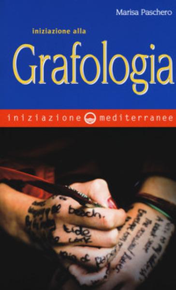 Iniziazione alla grafologia - Marisa Paschero | Thecosgala.com