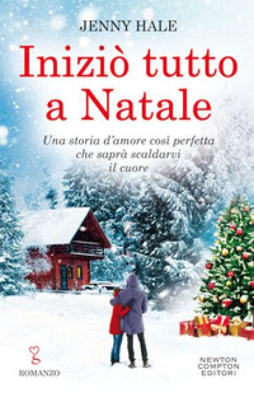 Iniziò tutto a Natale - Jenny Hale pdf epub