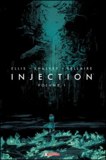 Injection. 1. - Warren Ellis | Rochesterscifianimecon.com