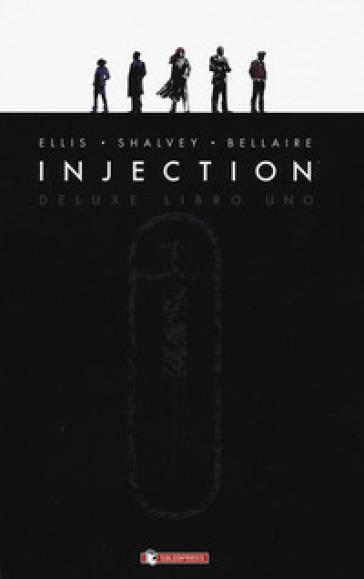 Injection. Ediz. deluxe. 1. - Warren Ellis | Jonathanterrington.com