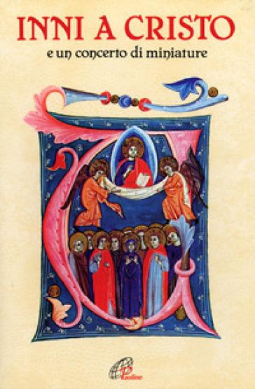 Inni a Cristo e un concerto di miniature - C. Berselli pdf epub