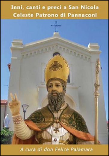 Inni, canti e preci a San Nicola Celeste Patrono di Pannaconi - F. Palamara | Kritjur.org
