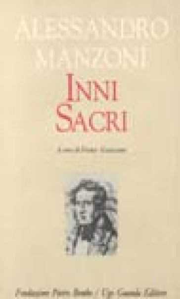 Inni sacri - Alessandro Manzoni |